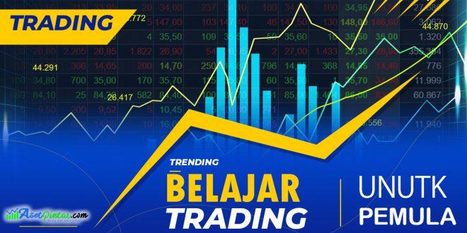 Langkah Belajar Trading Untuk Pemula Dengan Mudah Dan Cepat Asetpintar Com