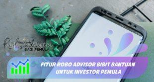 Fitur Robo Advisor Bibit Bantuan untuk Investor Pemula