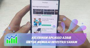Kelebihan Aplikasi Ajaib untuk Memulai Investasi Saham