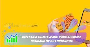 Investasi Valuta Asing Pada Aplikasi Digibank by DBS Indonesia