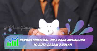 Cerdas Finansial, 5 Cara Menabung 10 Juta Dalam 3 Bulan