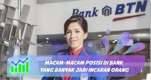 Macam-Macam posisi di Bank