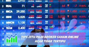 Tips Jitu Pilih Broker Saham Online agar Tidak Tertipu