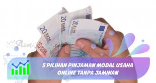 5 Pilihan Pinjaman Modal Usaha Online Tanpa Jaminan
