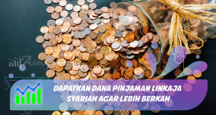 Dapatkan Dana Pinjaman LinkAja Syariah Agar Lebih Berkah