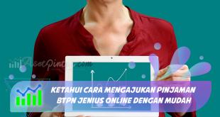 Ketahui Cara Mengajukan Pinjaman BTPN Jenius Online dengan Mudah
