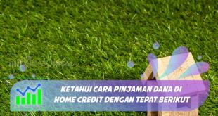 Pinjaman Dana di Home Credit